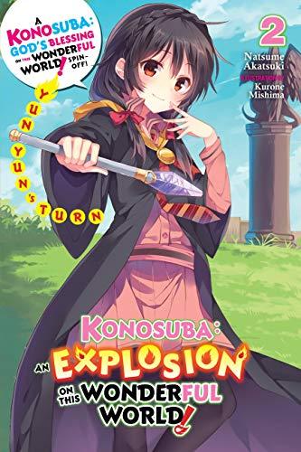 Amazon Com Konosuba An Explosion On This Wonderful World Vol 2 Light Novel Yunyun S Turn Konosuba An Explosion On This Wonderful World Light Novel Ebook Akatsuki Natsume Kindle Store
