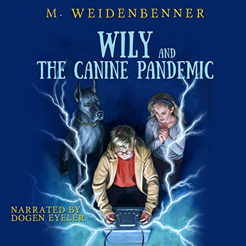 Wily and the Canine Pandemic audiobook cover art