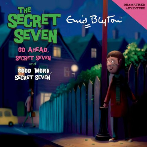 Go Ahead Secret Seven & Good Work Secret Seven audiobook cover art