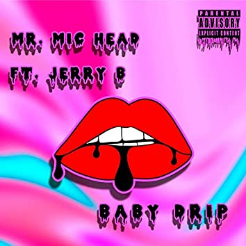 BABY DRIP (feat. Jerry B) (Remastered)