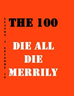 The 100 Die All Die Merrily Quotes Library Decorative Birthday Gift ( 110 Page Big Size ) Notebook Collection A decorative...