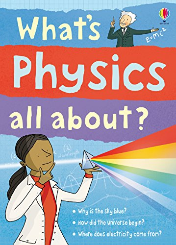 What's Physics All About?: For tablet devices (What's Science All About) (English Edition)