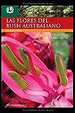LAS FLORES DE BUSH | INTRODUCCIÓN AL MÉTODO DE SANACIÓN FLORAL AUSTRALIANO: EL CONOCIMIENTO ANCESTRAL QUE HA IDO PASANDO A TRAVÉS DEL TIEMPO