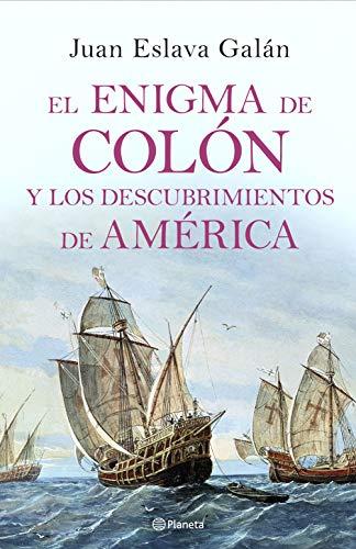 El enigma de Colón y los descubrimientos de América eBook: Eslava ...