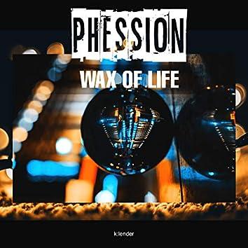 Wax of Life