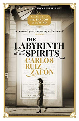 The Labyrinth of the Spirits: From the bestselling author of The Shadow of the Wind (Cemetery of Forgotten Books 4) (English Edition)