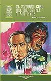 El extraño caso del Dr. Jekyll y Mr. Hyde: 48 (Ariel Juvenil Ilustrada)