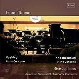 舘野泉 アルメニア・ライヴ 1999/2000 (Izumi Tateno ~ Khachaturian : Piano Concerto, Yashiro : Piano Concerto / Hisayoshi Inoue, Armenian National Philharmonic Orchestra) [CD] [Live Recording]