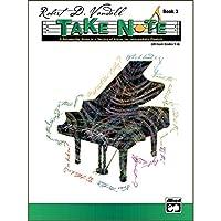 Alfred 00-23247 Take Note- Book 3 - Music Book