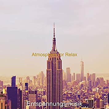 Atmosphere for Relax