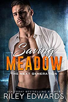 Saving Meadow: A sexy FBI suspense thriller romance (The Next Generation Book 1) by [Riley Edwards]