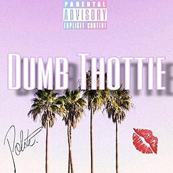 Dumb Thottie (feat. Vaun)