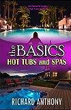 theBASICS: Hot Tubs and Spas