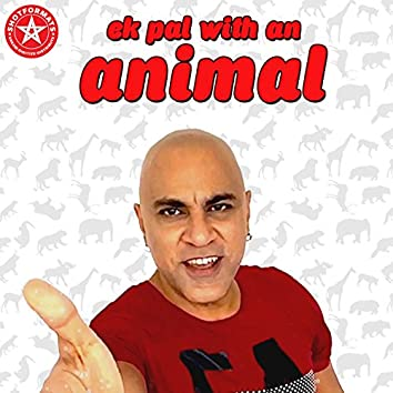 Ek Pal with an animal