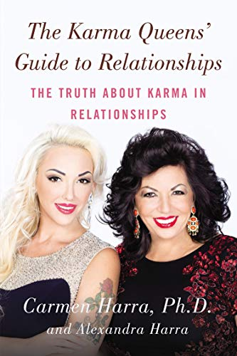 The Karma Queen's Guide to Relationships: The Truth About Karma in Relationships