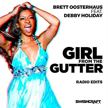 Girl from the Gutter (Radio Edits)