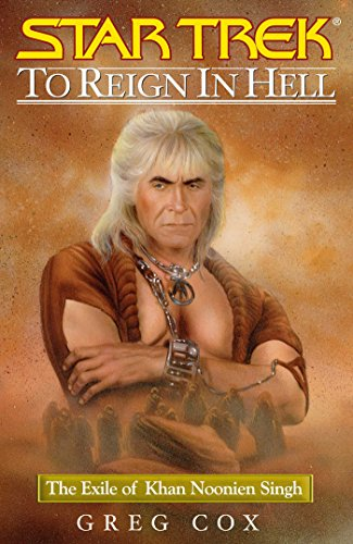 Star Trek: To Reign in Hell: The Exile of Khan Noonien Singh (English Edition)