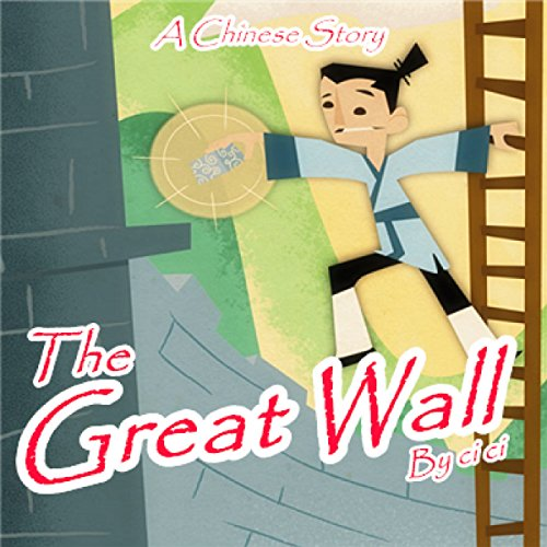 A Chinese Story: The Great Wall audiobook cover art