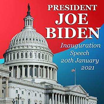 President Joe Biden Inauguration Speech 20th January 2021