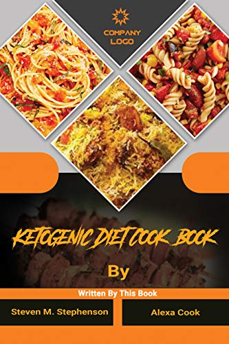 Ketogenic Diet Cook Book: An Essential Beginner's Guide to Living the Keto Lifestyle | Easy, Affordable, Weight loss, Basic Recipes for Busy & Lazy People (Keto Diet Cook Book) (English Edition)