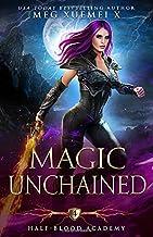 Half-Blood Academy 4: Magic Unchained: an academy reverse harem paranormal romance