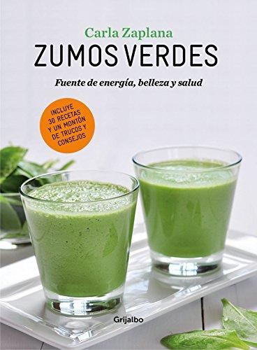 Zumos verdes: Fuentes de energía, belleza y salud (Alimentación saludable)