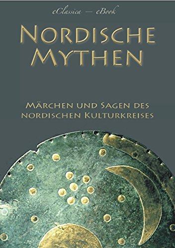 Nordische Mythen – Die schönsten Märchen und Sagen des nordischen Kulturkreises (Illustriert): Von Göttern, Geistern, Trollen und Riesen