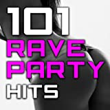 101 Rave Party Hits - Best of Top Dubstep, Goa Trance, Electro Bass, D & B, Techno House, Trap, Electronic Dance Music Anthems