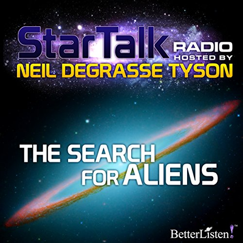 Star Talk Radio: The Search for Aliens audiobook cover art
