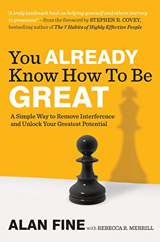 Image of You Already Know How to Be Great: A Simple Way to Remove Interference and Unlock Your Greatest Potential
