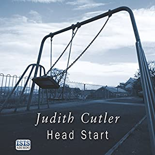 Head Start                   By:                                                                                                                                 Judith Cutler                               Narrated by:                                                                                                                                 Patricia Gallimore                      Length: 9 hrs and 18 mins     7 ratings     Overall 3.6