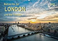 Buehne frei fuer London und die Themse (Wandkalender 2022 DIN A2 quer): London, Stadt an der Themse, Weltstadt mit Herz - aufregend, vielseitig und voller Sehenswuerdigkeiten. (Monatskalender, 14 Seiten )