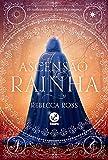 A ascensão da rainha (Vol. 1) (Portuguese Edition)...