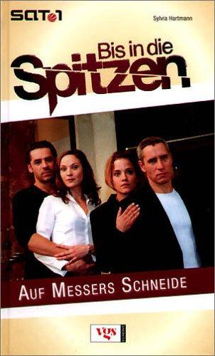 Bd.2 : Auf Messers Schneide