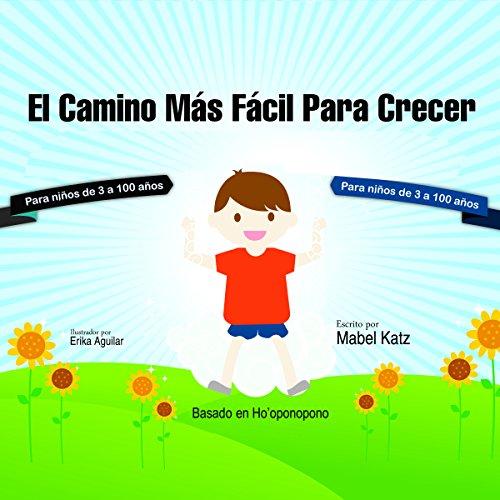 El Camino Mas Facil para Crecer [The Easiest Way to Grow] audiobook cover art