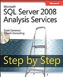 Microsoft SQL Server 2008 Analysis Services Step by Step (Step by Step Developer) (English Edition)