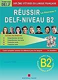 Réussir le Delf B2 + Corrigés + CD