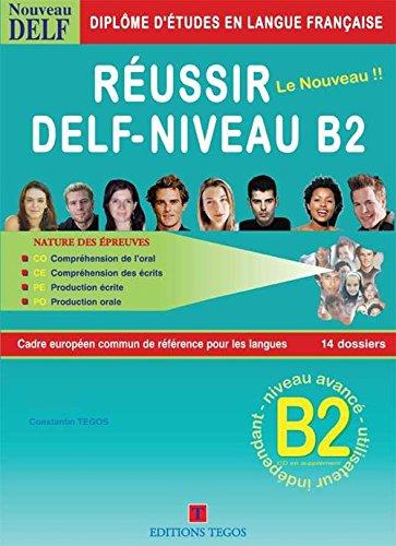 REUSSIR LE NOUVEAU DELF B2 LIVRE+CD