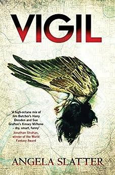 Vigil: Verity Fassbinder Book 1 by [Angela Slatter]