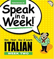 Speak in a Week Italian Week Two