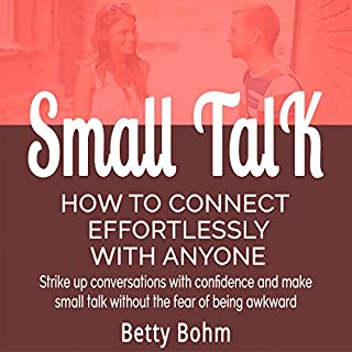 Small Talk - How to Connect Effortlessly with Anyone cover art