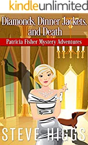 Diamonds, Dinner Jackets, and Death (Patricia Fisher Mystery Adventures Book 5)