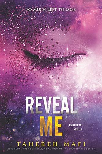 Reveal Me (Shatter Me Novella Book 4) (English Edition)