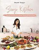 Sissys Kitchen: Lecker kochen für deine Lieblingsmenschen