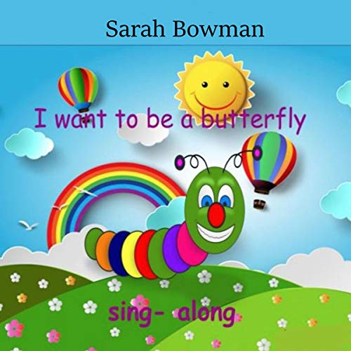 I Want to Be a Butterfly cover art