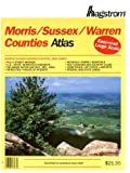 Hagstrom Morris/Sussex/Warren Counties Atlas: New Jersey (Hagstrom Warren, Morris, Sussex Counties Atlas Large Scale)