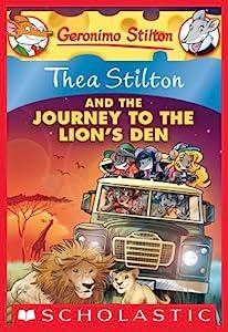 Thea Stilton and the Journey to the Lion's Den: A Geronimo Stilton Adventure (Thea Stilton Graphic Novels Book 17)