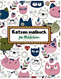 Katzen malbuch für Mädchen: 80+ Seiten 8,5 x 11 Zoll Ein lustiges Aktivitäts-Geschenkbuch für Kinder, Jungen, Mädchen und Katzenliebhaber & Entspannung Malbuch für 4-8, 6-9 Jahren (Band 4)