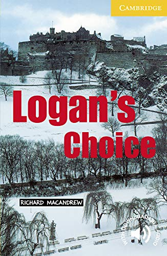 Logan's Choice(Cambridge English Readers:Level2)の詳細を見る