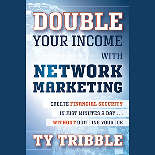 Double Your Income with Network Marketing audiobook cover art